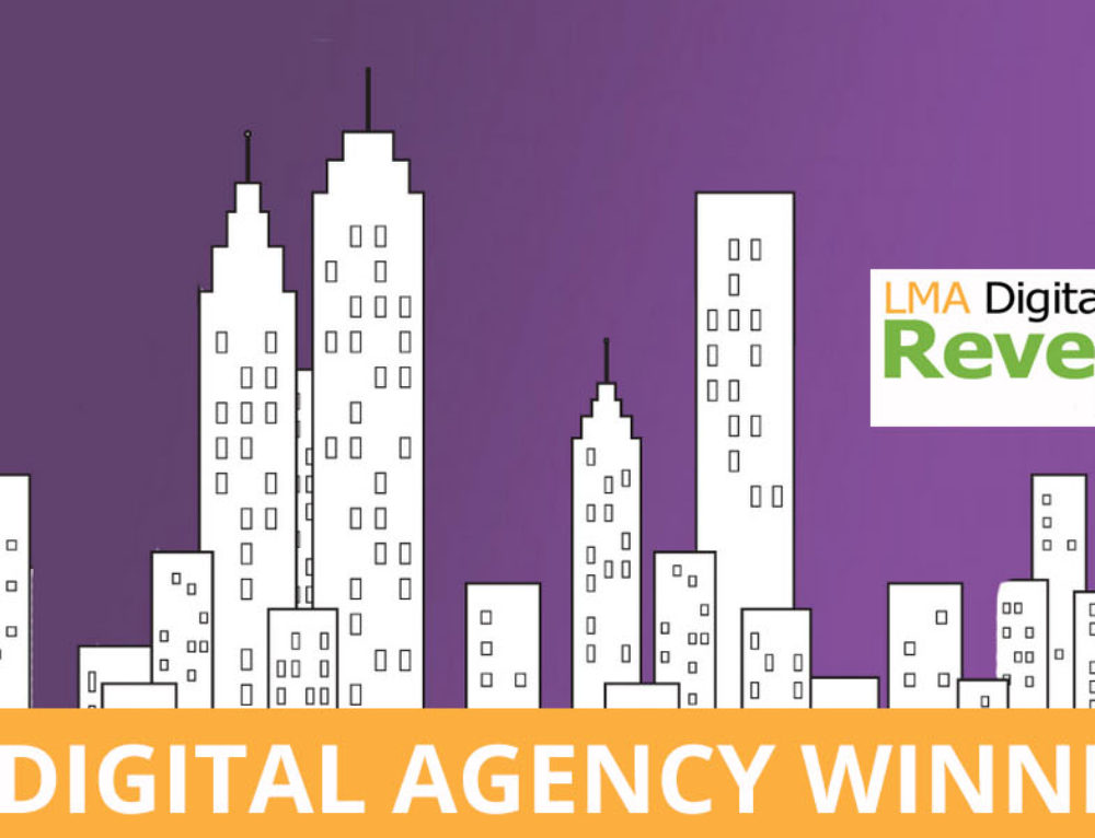 The Winners for LMA's Best Digital Agency are…